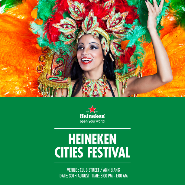 Heineken Cities Festival  30 Aug