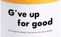 Give up for good